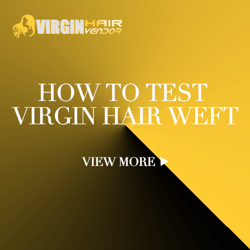 How to test real virgin hair weft
