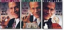 Michael Ammar's Easy to Master Money Miracles Volumes 1-3