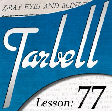 Tarbell 77 X-Ray Eyes and Blindfold Effects