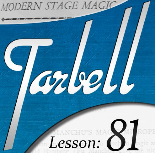 Tarbell 81 Modern Stage Magic