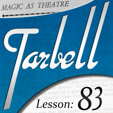 Tarbell 83 Magic as Theater