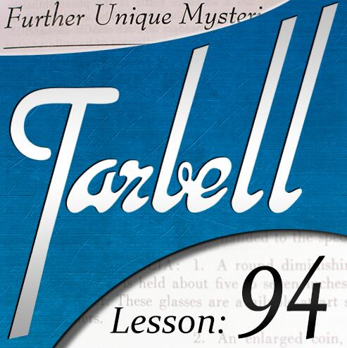Tarbell 94 Further Unique Mysteries Part 1