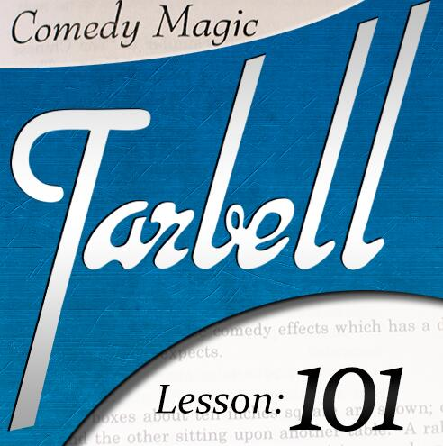 Tarbell 101 Comedy Magic