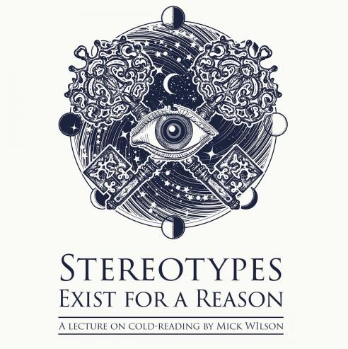 Stereotypes Exist for a Reason with Mick Wilson by Alakazam Academy
