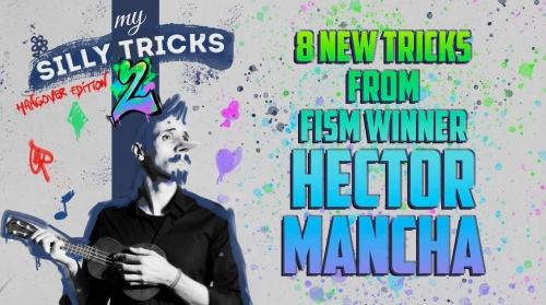 My Silly Tricks 2 Hango‏‏‎ ‎Edition by Hector Mancha