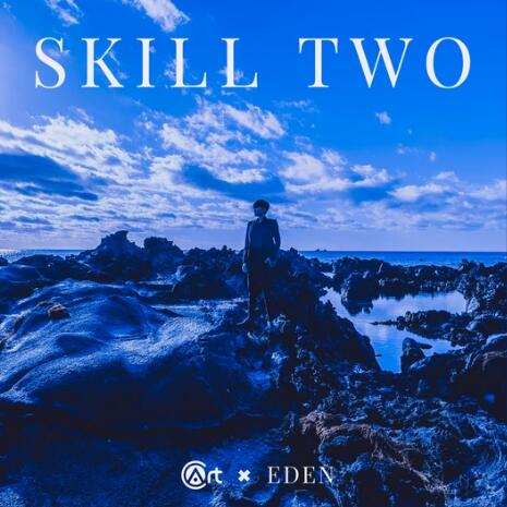 Skill TWO by Eden