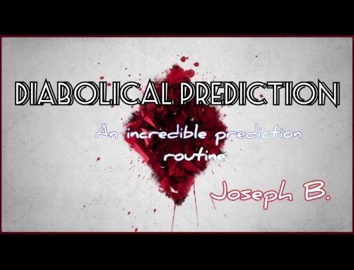 DIABOLICAL PREDICTION by Joseph B