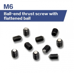 M6 M8 Ball-End Thrust Screw with Flattened Ball