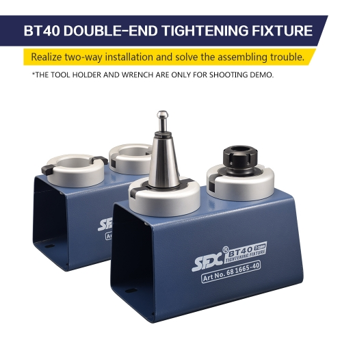 BT40 Double-end Tightening Fixture