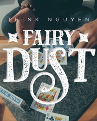 Fairy Dust by Think Nguyen