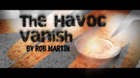 The Havoc Vanish by Rob Martin