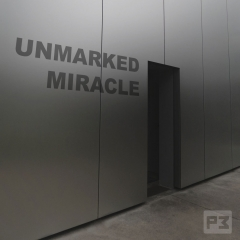 Unmarked Miracle by R. Paul Wilso-n