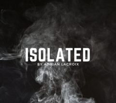 Isolated by Adrian Lacroix (Instant Download)