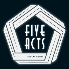 The Five Acts by Nicolas Pierri