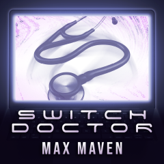 Switch Doctor by Max Maven