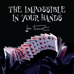The Impossible In Your Hands by Juan Tamariz presented by Dan Harlan