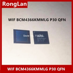 Real picture original WiFi Blue-tooth router master IC New original BCM4366KMMLG P30 QFN