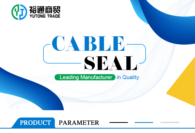 yutong cable seal