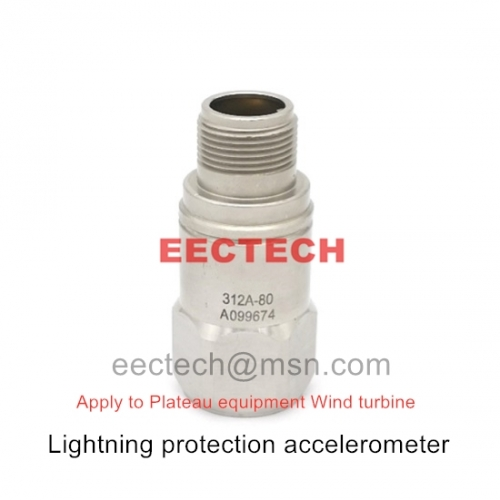 Lightning protection accelerometer,Suitable for Plateau equipment Wind turbine,312A-80