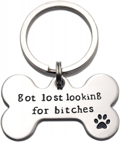 Got Lost Looking for Bitches Dog ID Tag - Unique Pet Id Tag - Dog Tag - Cat Tag - Custom Pet Tag