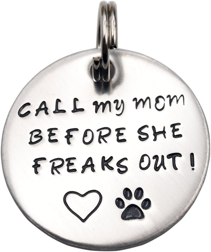 LParkin Call My Mom Before She Freaks Out! - Pet Id Tag - Dog Tag - Cat Tag