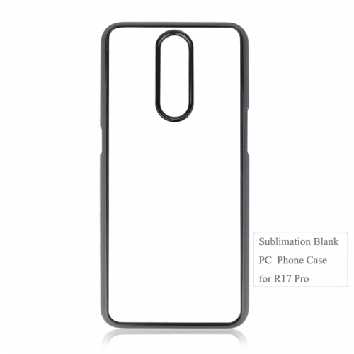 Custom design 2D sublimation blank phone pc case For OPP R17 Pro