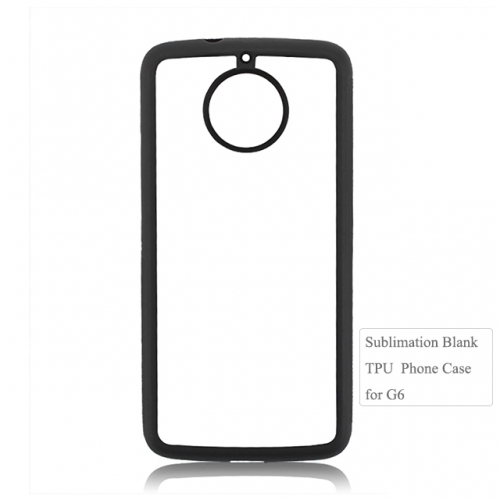 Hot Selling 2D tpu sublimation phone case for moto G6