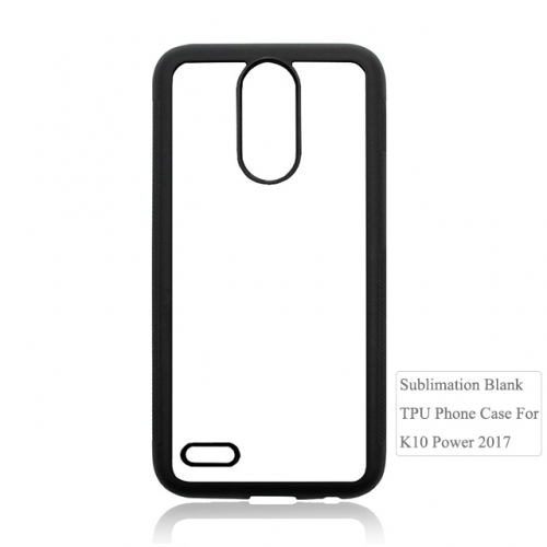Factory Price Subliamtion 2D TPU Phone case For LG k10 Power 2017