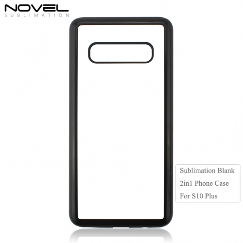 High Quality 2D 2IN1 Sublimation Blank Phone Back Case For Galaxy S10 Plus