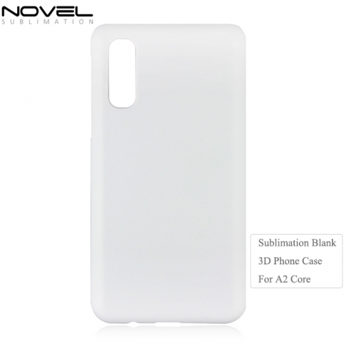 New Factory Price Blank 3D Plastic Sublimation Phone Case For Galaxy A2 Core