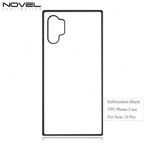 Newly Blank Custom 2D TPU Back Phone Case For Galaxy Note 10 Pro