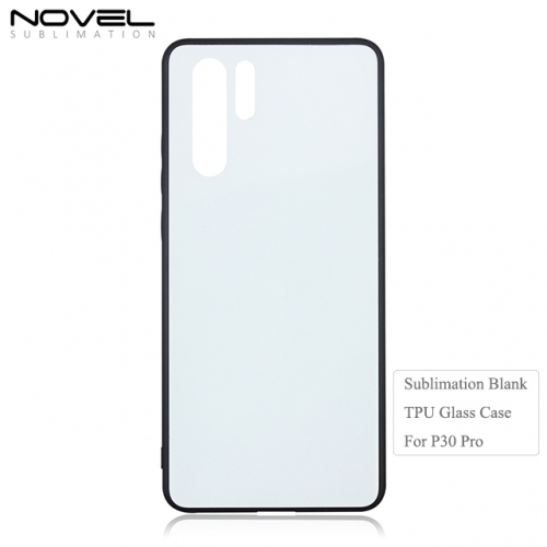 Custom Blank 2D TPU Tempered Glass Phone Case for Huawei P30 Pro