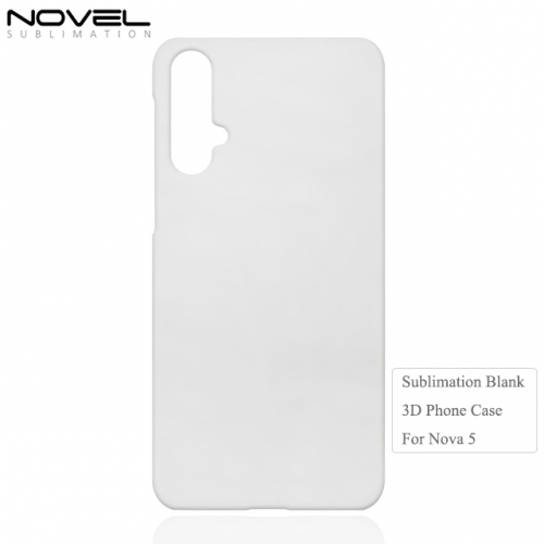 2019 Newly Sublimation Blank 3D PC Phone Case For Huawei Nova 5