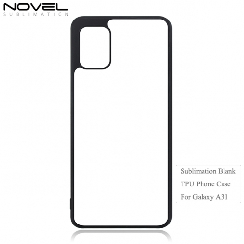 New 2D Sublimation Blank TPU Phone Case For Sam sung Galaxy A31