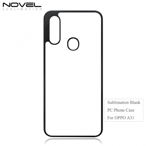 New Arrival 2D PC Sublimation Blank Phone Case For OPPO A31
