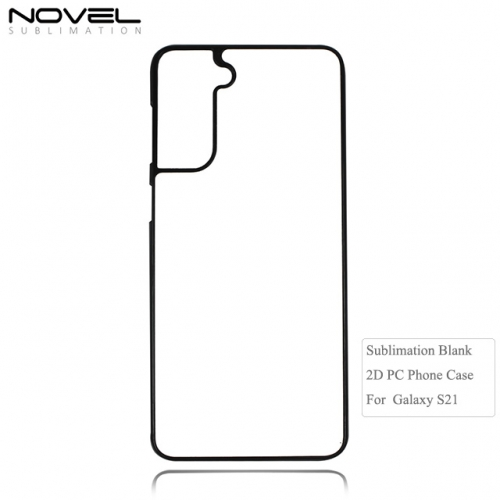 2D Case for Sublimation 2D PC Cell Phone Case For Galaxy S21 series, S21, S21 plus, S21 Ultra