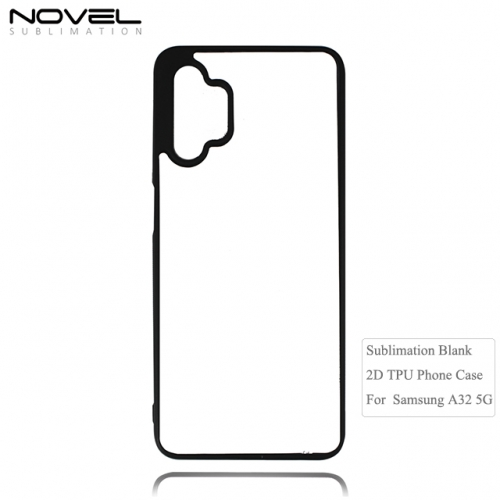 Newly Arrival 2D Sublimation Blank TPU Phone Case For Sam sung Galaxy A32 5G
