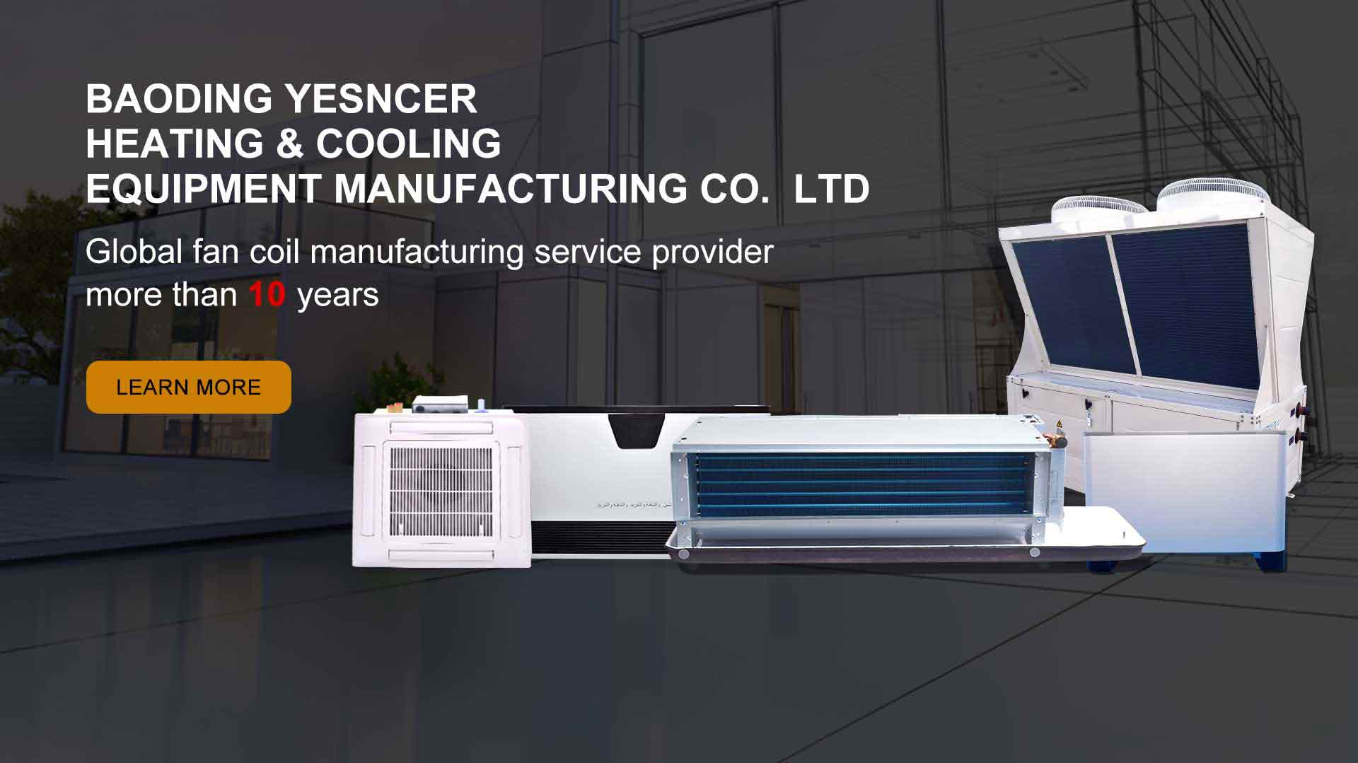 Baoding Yesncer Heating & Cooling Equipment Manufacturing Co., Ltd
