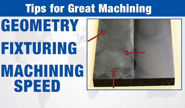 Machining Tips for Engineering Plastics #1