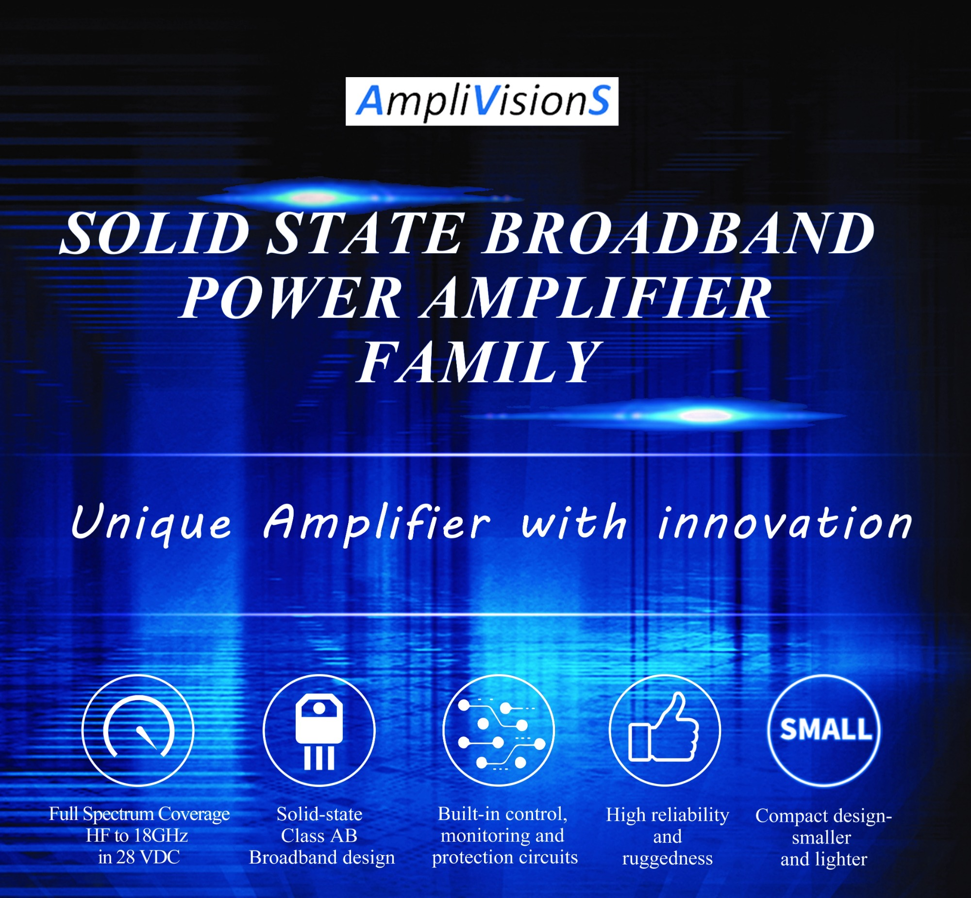 Solid State Broadband Power Amplifier FAMILY from AmpliVisionS