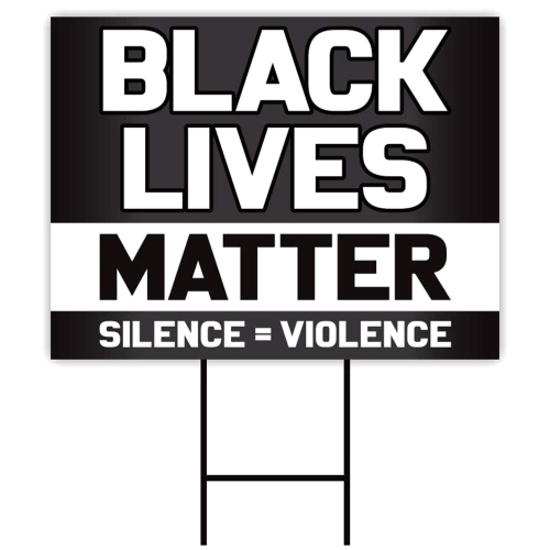 Black Lives Matter Yard Sign Corrugated Plastic Yard Signs with Stakes H-Frame Ground Stake Sign Holder