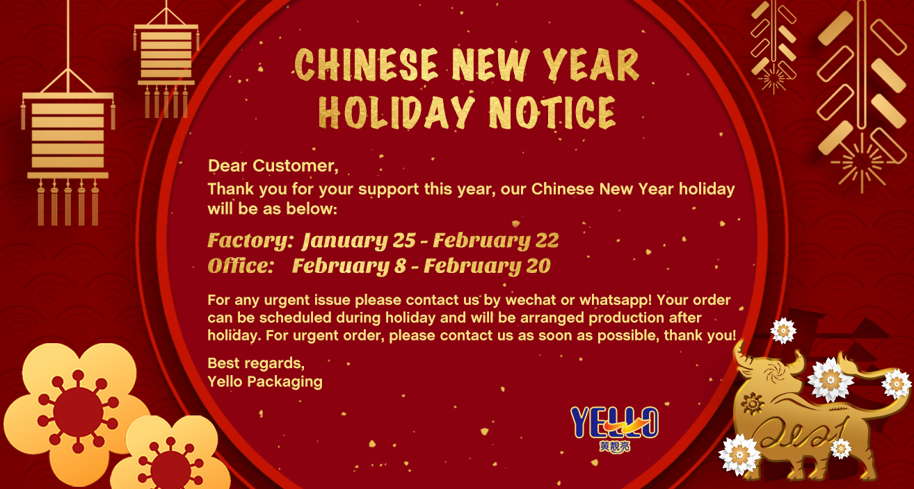Chinese New Year Holiday Notice - Yello Packaging