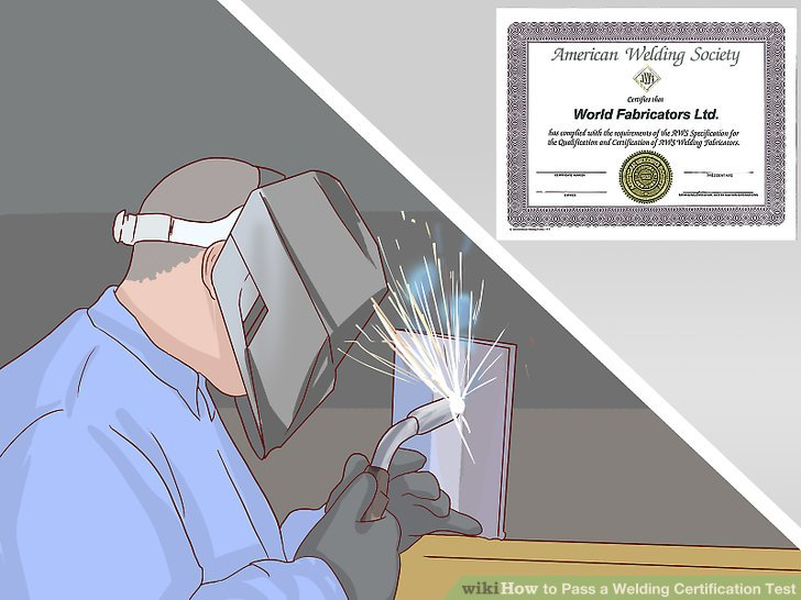 How to Pass a Welding Certification Test